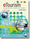 Etourism: Information Technologies for Strategic Tourism Management